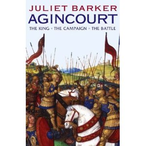 The story of Agincourt by Juliet Barker. Available on Amazon.