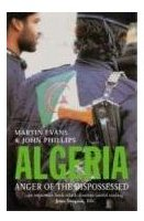 Algeria - Anger of the Dispossessed
